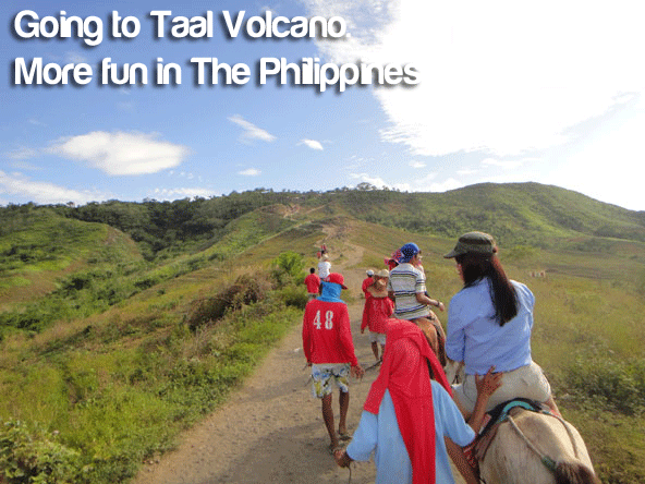 Going to Taal Volcano. More Fun in the Philippines